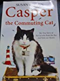 Susan Finden Casper the Commuting Cat Pa