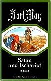 Satan und Ischariot, in 3 Bdn., Bd.2