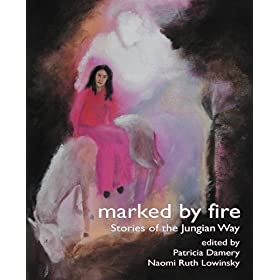 Learn more about the book, Marked by Fire: Stories of the Jungian Way