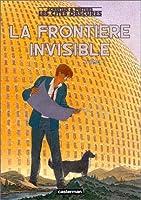 Les Cités obscures: La Frontière invisible, tome 1