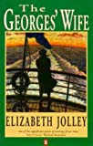The Georges' Wife (0140232559) by Elizabeth Jolley