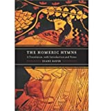 img - for By Diane J. Rayor The Homeric Hymns: A Translation, with Introduction and Notes book / textbook / text book