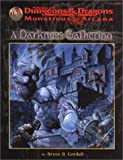 A Darkness Gathering (AD&D Fantasy Roleplaying, Monstrous Arcana) (0786912081) by Cordell, Bruce R.