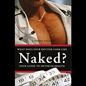 What Does Your Doctor Look Like Naked? Audiobook