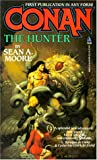 Conan The Hunter (0812535316) by Moore, Sean A.