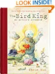 The Bird King: An Artist's Notebook