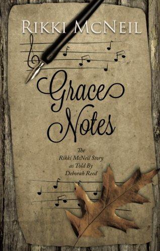 Grace Notes: The Rikki McNeil Story