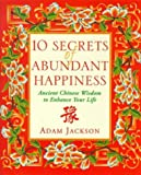 img - for 10 Secrets of Abundant Happiness book / textbook / text book