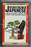 img - for Getting by in Japanese: A Quick Beginner's Course for Tourists and Business People (Getting by Language) book / textbook / text book