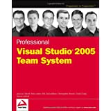 Professional Visual Studio 2005 Team System (Programmer to Programmer)by Jean-Luc David