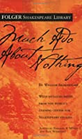 Much Ado About Nothing (Folger Shakespeare Library)