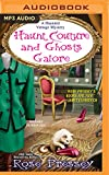 Haunt Couture and Ghosts Galore (Haunted Vintage Mysteries)