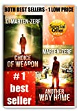img - for Choice of Weapon & Another way home - Best Selling Two-pack!: Both EXPLOSIVE books in one LOW PRICE PACKAGE! book / textbook / text book