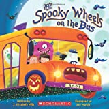 The Spooky Wheels on the Bus ~ J. Elizabeth Mills