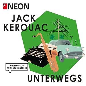 Unterwegs (NEON Edition) Hörbuch