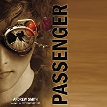 Passenger (       UNABRIDGED) by Andrew Smith Narrated by Mark Boyett