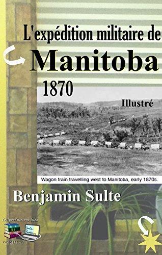 lexpedition-militaire-de-manitoba-illustre-1870