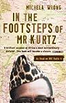 In the Footsteps of Mr Kurtz: Living...