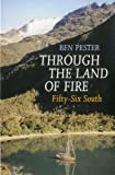 img - for Through the Land of Fire: Fifty-six South by Ben Pester (2004-12-31) book / textbook / text book