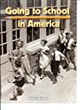 img - for Going to School in America book / textbook / text book