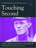 Touching Second (The Mcfarland Historical Baseball Library)