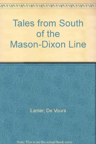 Tales from South of the Mason-Dixon Line