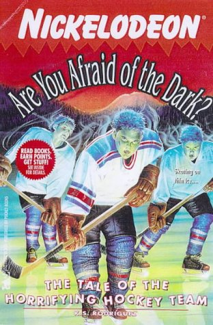 The TALE OF THE HORRIFYING HOCKEY TEAM: ARE YOU AFRAID OF THE DARK? #23, K.S. Rodriguez