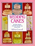 : Wedding Cakes: Exciting Designs with Full Step-By-Step Instructions