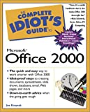 The Complete Idiot's Guide to Microsoft Office 2000 Joe E. Kraynak