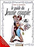 echange, troc Goupil, Tybo, Boublin - Le Guide du jeune couple