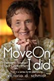 img - for Move On: Reinvent Yourself, Find Contentment, I did. (Volume 1) book / textbook / text book