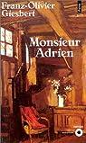Monsieur Adrien par Giesbert