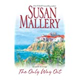 The Only Way Out ~ Susan Mallery