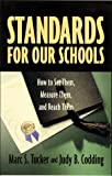 img - for Standards for Our Schools: How to Set Them, Measure Them, and Reach Them book / textbook / text book