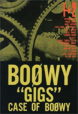 GIGS CASE OF BOOWY 1+2