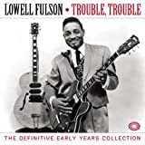 Trouble, Trouble: The Definitive Early Years Collection