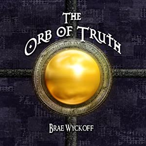 The Orb of Truth Audiobook