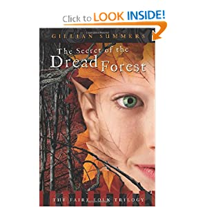 The Secret of the Dread Forest (The Faire Folk Saga) Gillian Summers