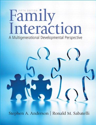 Family Interaction: A Multigenerational Developmental...