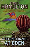 A Second Chance at Eden (0330351826) by Hamilton, Peter F.