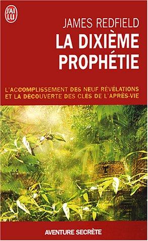 La Dixième Prophétie - James Redfield