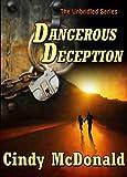 Dangerous Deception (The Unbridled Series Book 3)