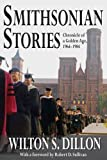 img - for Smithsonian Stories: Chronicle of a Golden Age, 1964-1984 book / textbook / text book