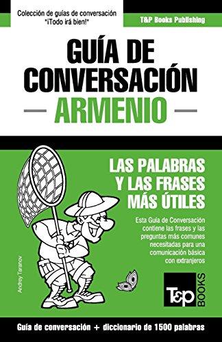 Guía de Conversación Español-Armenio y diccionario conciso de 1500 palabras