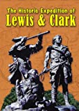 THE HISTORIC EXPEDITION OF LEWIS AND CLARK We Proceeded On! DVD