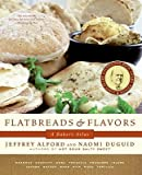 Flatbreads & Flavors: A Bakers Atlas [Paperback]