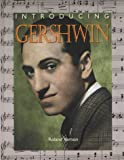Introducing Gershwin (IC) (Introducing Composers)