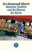 Monsieur Ibrahim und die Blumen des Koran. Erzählung