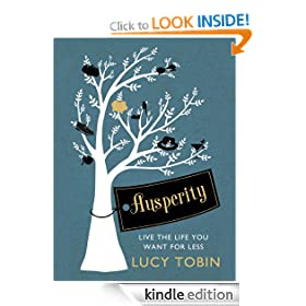 Ausperity: Live the Life You Want for Less