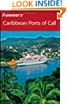 Frommer's Caribbean Ports of Call